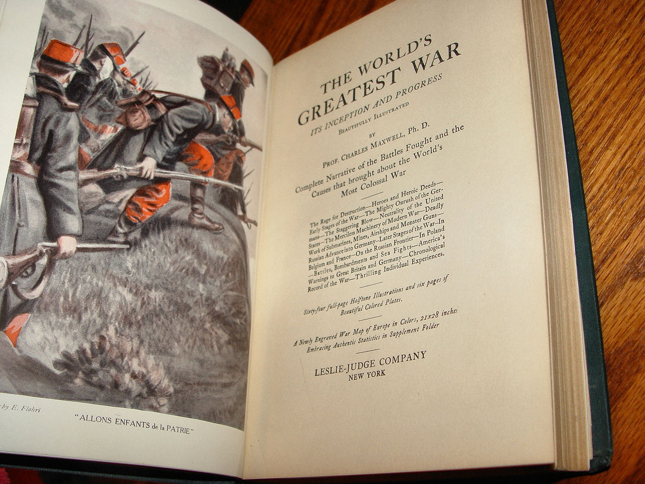 The World's                                                 Greatest War: Its                                                 Inception and Progress                                                 Beautifully Illustrated.                                                 Maxwell, Charles.                                                 Published by New York:                                                 Leslie-Judge, (1915)