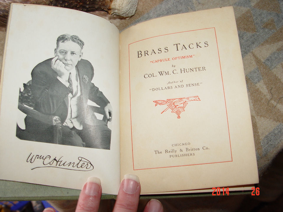 Brass Tacks was written by                                         Col Wm C. Hunter and published                                         back in 1910.