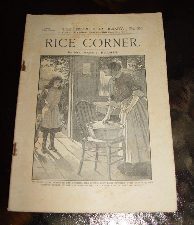 Rice Corner by Mrs. Mary J.                                         Holmes The Leisure Hour Library                                         Books No. 383