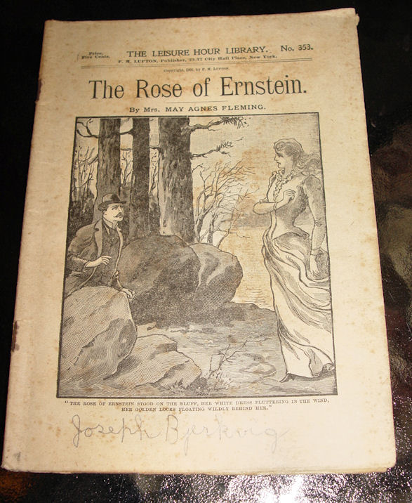 The Rose of Ernstein by                                         Mrs. May Agnes Fleming The                                         Leisure Hour Library Books No.                                         353