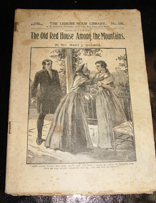 The Old Red House Among the                                         Mountains by Mrs. Mary J.                                         Holmes. The Leisure Hour Library                                         Books No. 350