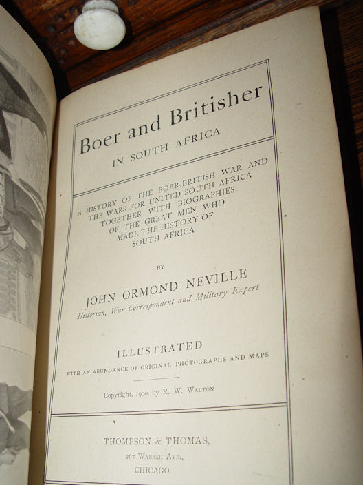 Boer and                                         Britisher in South Africa by                                         Neville (1900)
