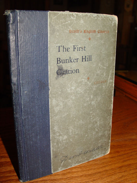 WEBSTER'S FIRST                                                 BUNKER HILL ORATION ~                                                 1825 HEATH'S ENGLISH                                                 CLASSICS