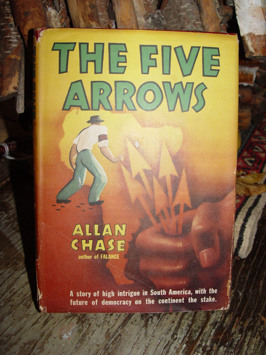 """""""THE FIVE ARROWS""""                                         by Allan Chase - pub. by Random                                         House, New York - 1954"""