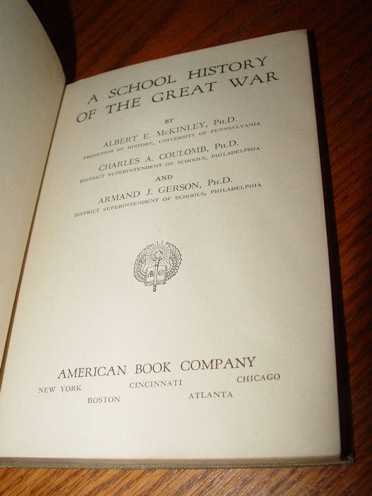 1918 'A School History of                                         the Great War' American Book                                         Company McKinley, Coulomb and                                         Gerson.