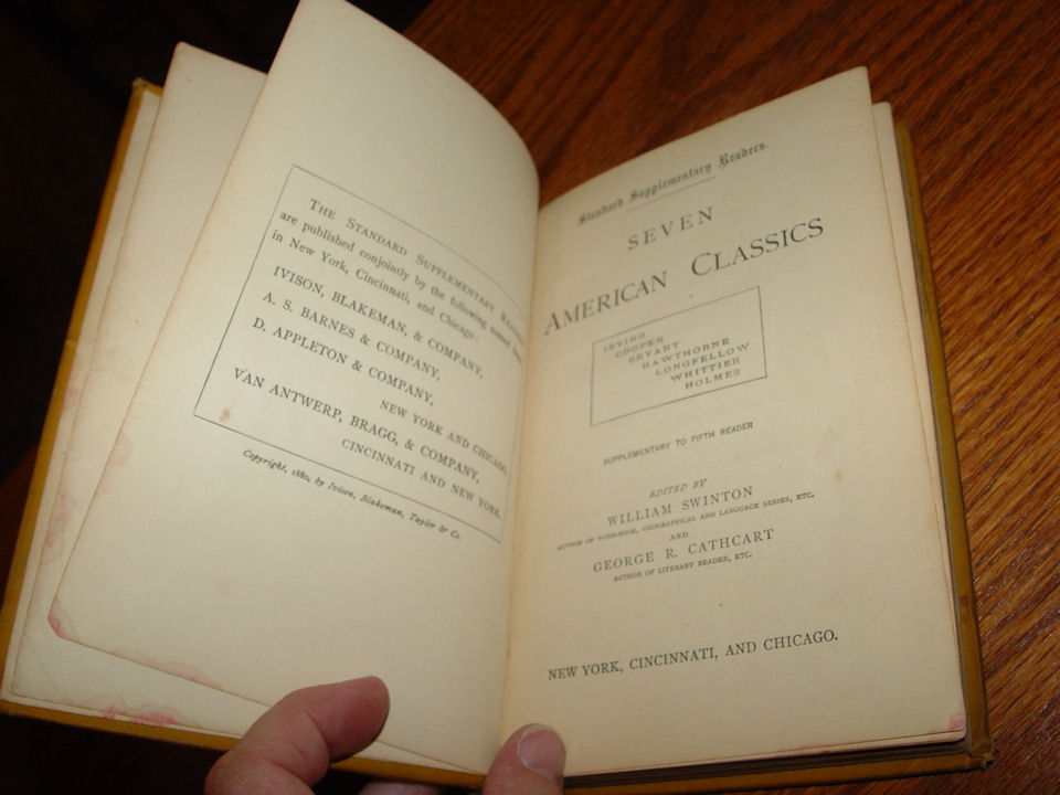 Seven American                                         Classics - Supplementary to                                         Fifth Reader Ivison, Blakeman                                         & Co. 1880