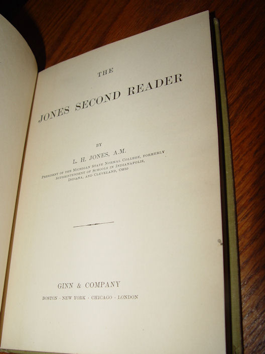 The Jones Second Reader ~                                         Ginn & Co. by L. H. Jones A.                                         M 1903