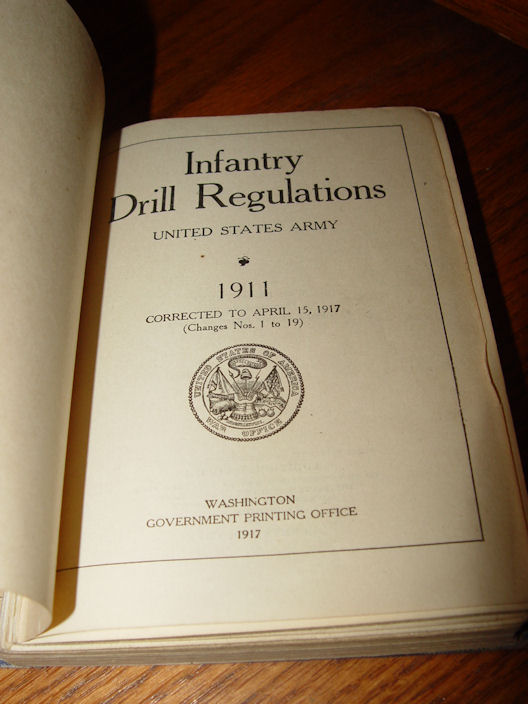Infantry Drill                                                 Regulations United                                                 States Army 1911 War                                                 Department [George                                                 Koppel, Camp Dodge                                                 Iowa]