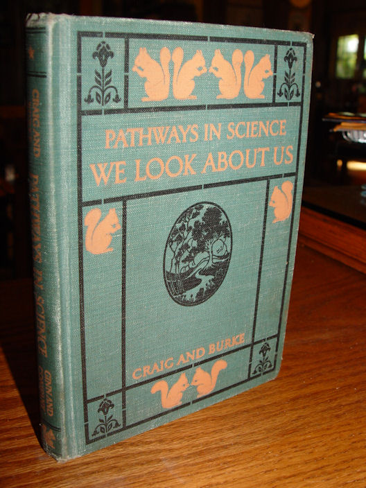 PATHWAYS IN SCIENCE WE LOOK                                         ABOUT US ~ 1933 Children's                                         school book