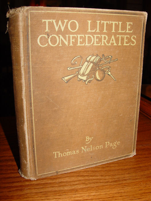 TWO LITTLE                                                 CONFEDERATES BY THOMAS                                                 NELSON PAGE ~                                                 ILLUSTRATED NY CHARLES                                                 SCRIBNER'S SONS 1921