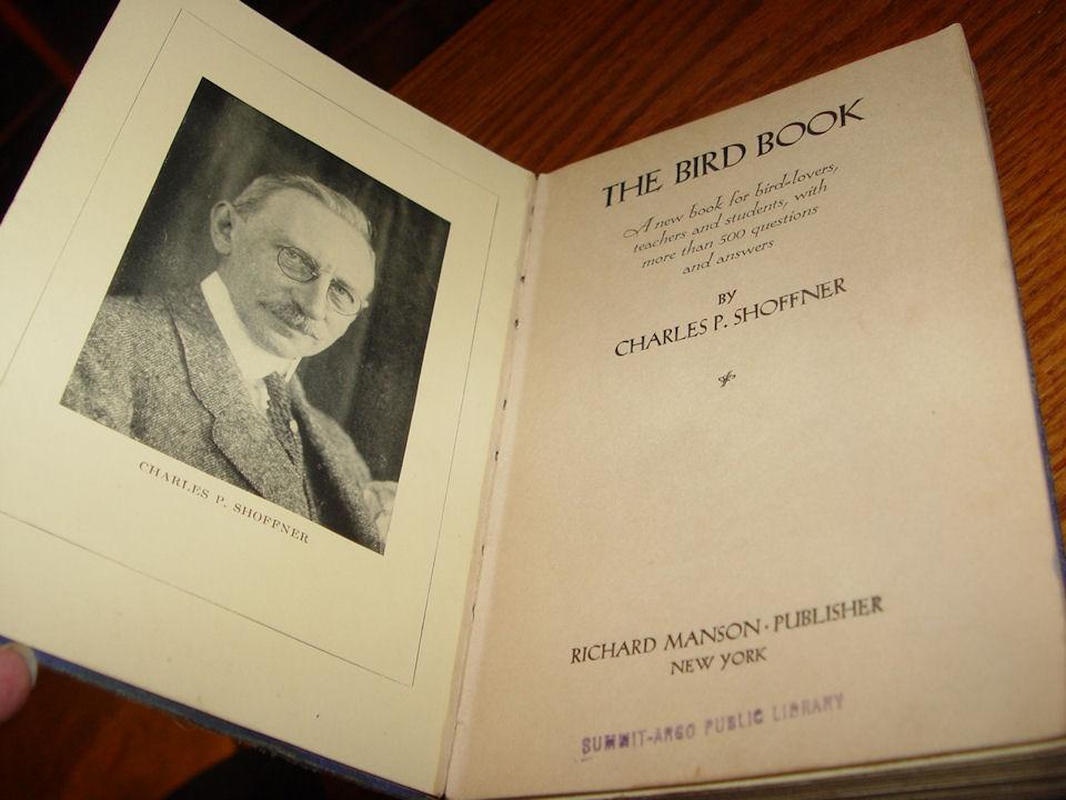 The Bird Book by Charles P.                                         Shoffner 1929 Richard Manson 1st                                         printing