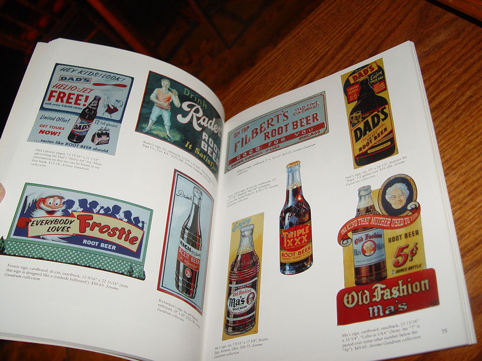 Root Beer Advertising &                                         Collectibles with Values by Tom                                         Morrison 1997 / A Schiffer book                                         for Collectors