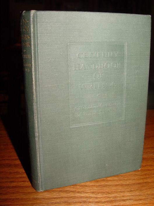 CENTURY HANDBOOK OF WRITING                                         by Greever, Garland 1918