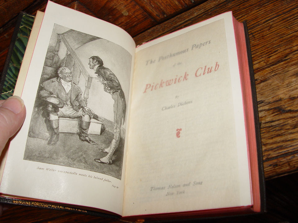 The Posthumous Papers of                                         The Pickwick Club; Author:                                         Charles Dickens Publisher:                                         Thomas Nelson & Sons NY                                         Date: Not dated ~ 1890's