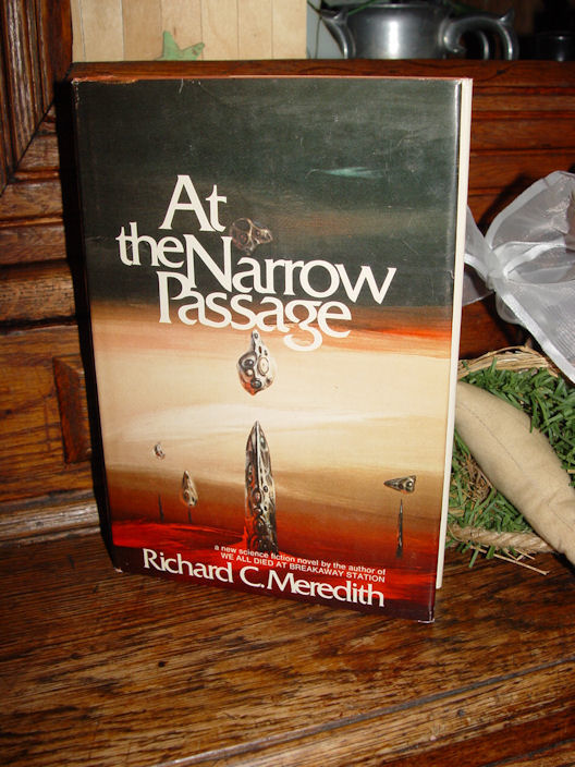 At The Narrow Passage                                         Meredith, Richard ~ The                                         Timeliner Trilogy Science                                         Fiction 1973