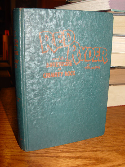 Red Ryder and the                                         Adventures at Chimney Rock by H                                         C Thomas 1946
