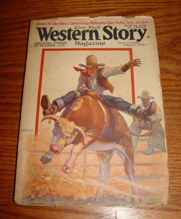 Every Week WESTERN STORY                                         Magazine - Big clean stories of                                         outdoor life. Vol 69 No. 4 May                                         21 1927