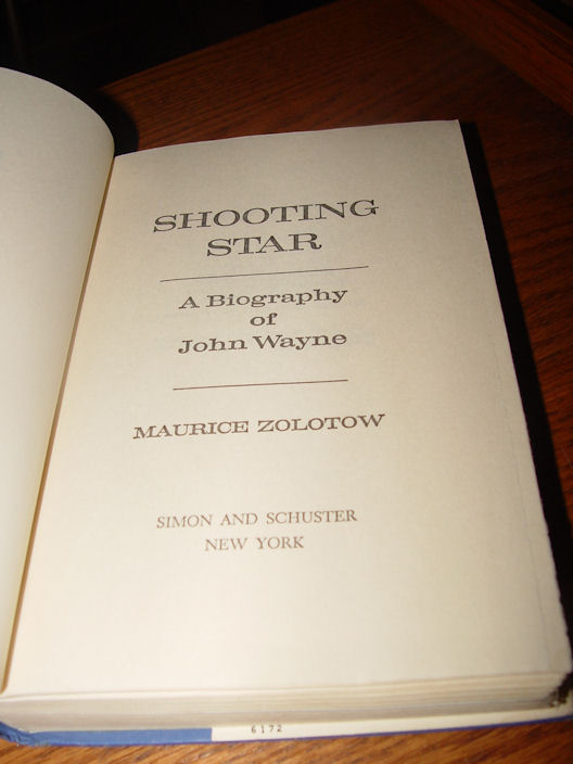 Shooting Star: A                                             Biography of John Wayne by                                             Zolotow, Maurice HB 1974