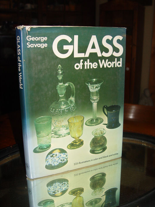 Glass of the World George                                         Savage ~ Publisher Galahad Books                                         1975