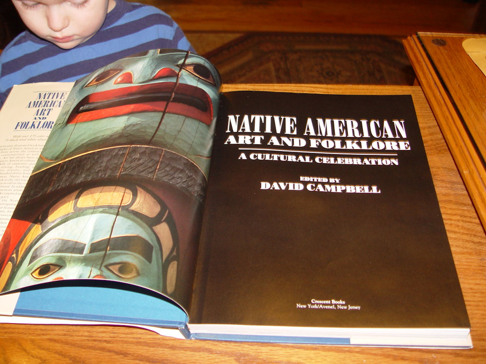 Native American Art and                                         Folklore A Cultural Celebration                                         Edited by David Campbell 1993