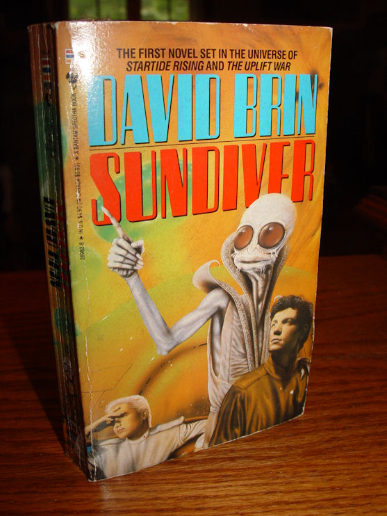 David Brin - Sundiver Bantam                                     Books 1980 / 1990 The Uplift Saga,                                     Book 1