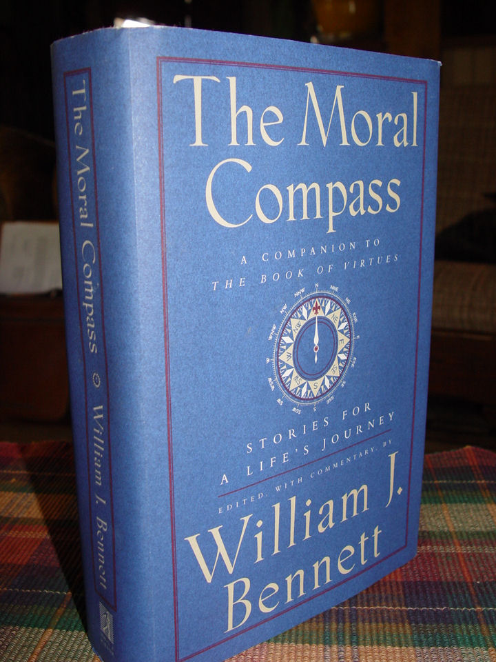 Moral Compass: Stories for                                         a Life's Journey by William J.                                         Bennett ~ 1995 Simon &                                         Schuster