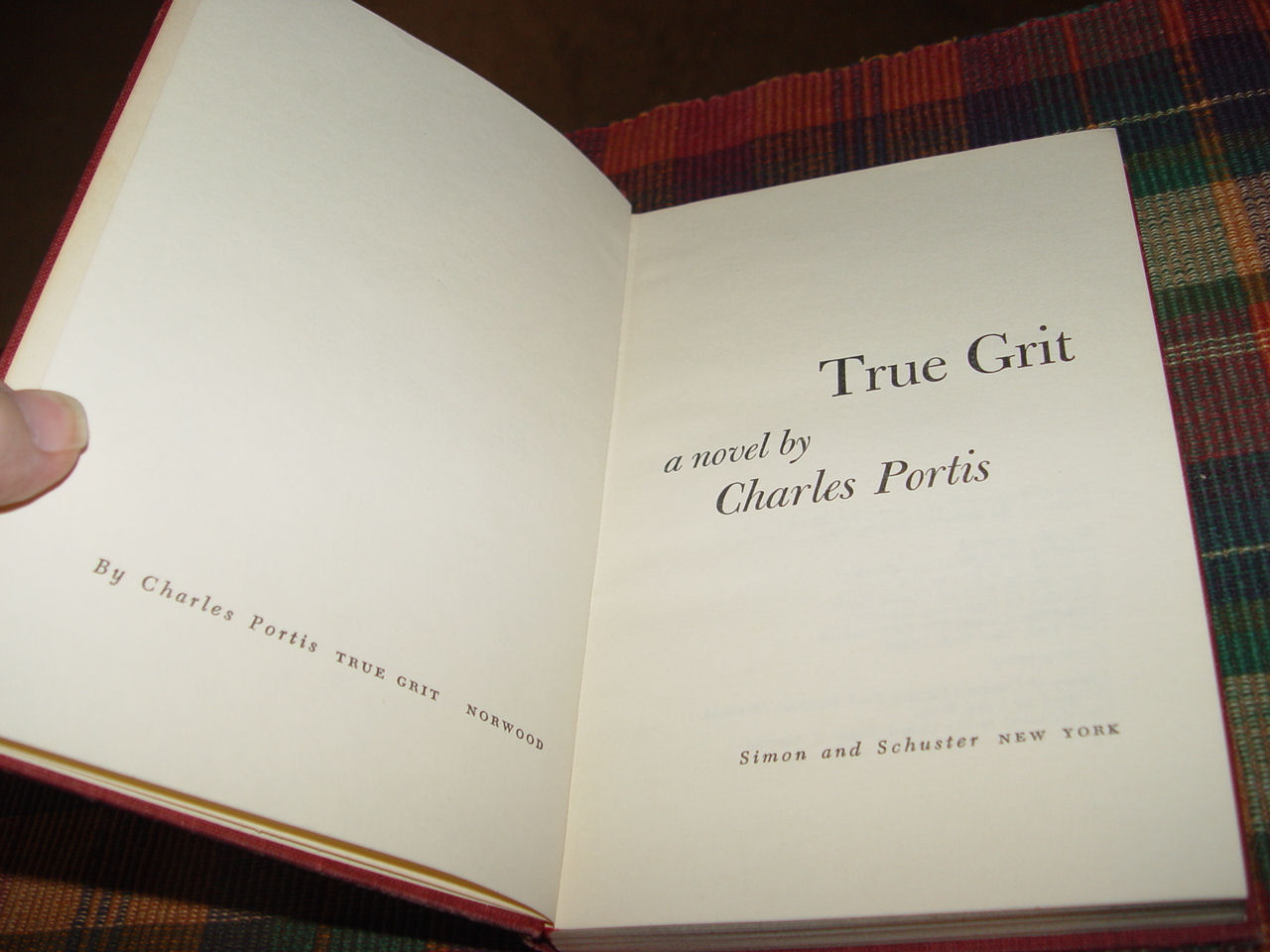 True Grit, Charles Portis                                         First Edition, 4th Printing 1968                                         HC Simon & Schuster