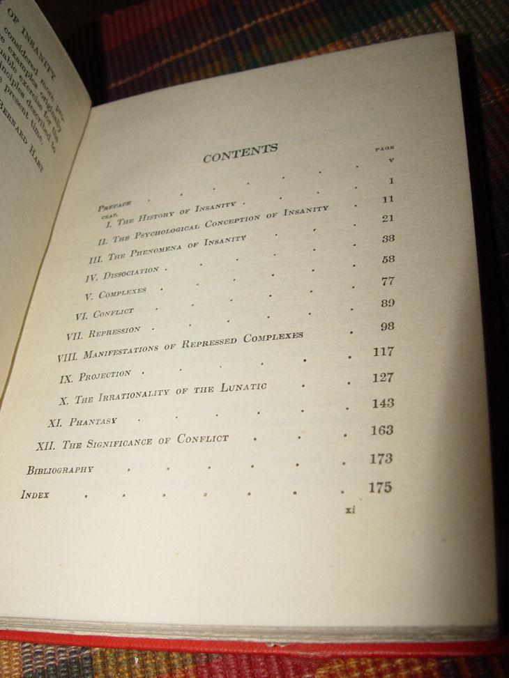 The Psychology of Insanity                                         / by Bernard Hart Hardcover –                                         1925 Cambridge University Press