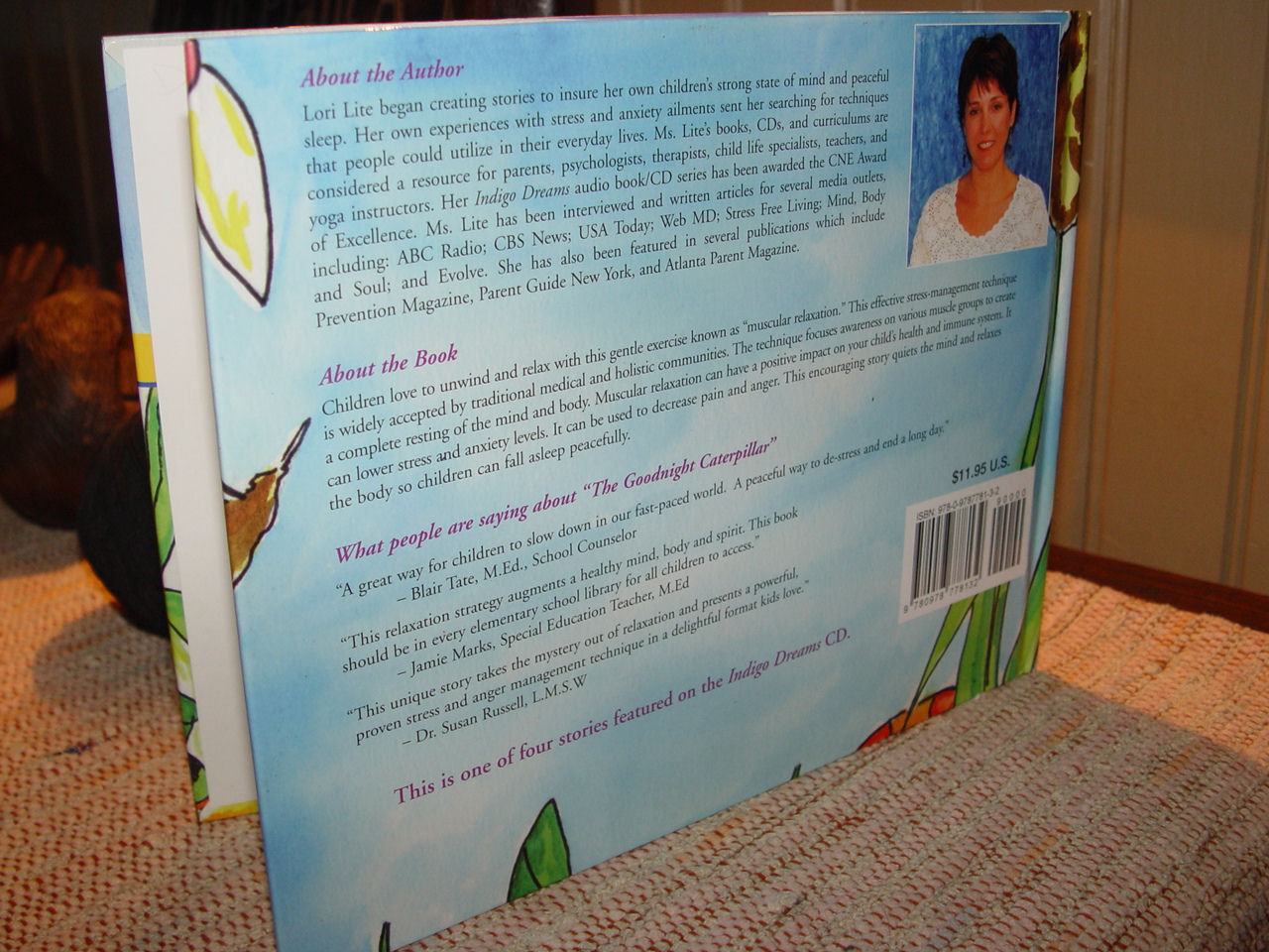 The Goodnight Caterpillar:                                         A Children's Relaxation Story by                                         Lori Lite ~ HC 2001