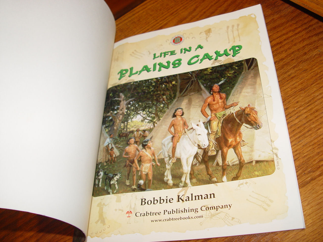 Life in a                                         Plains Camp (Native Nations of                                         North America ) Paperback – 2001                                         by Bobbie Kalman