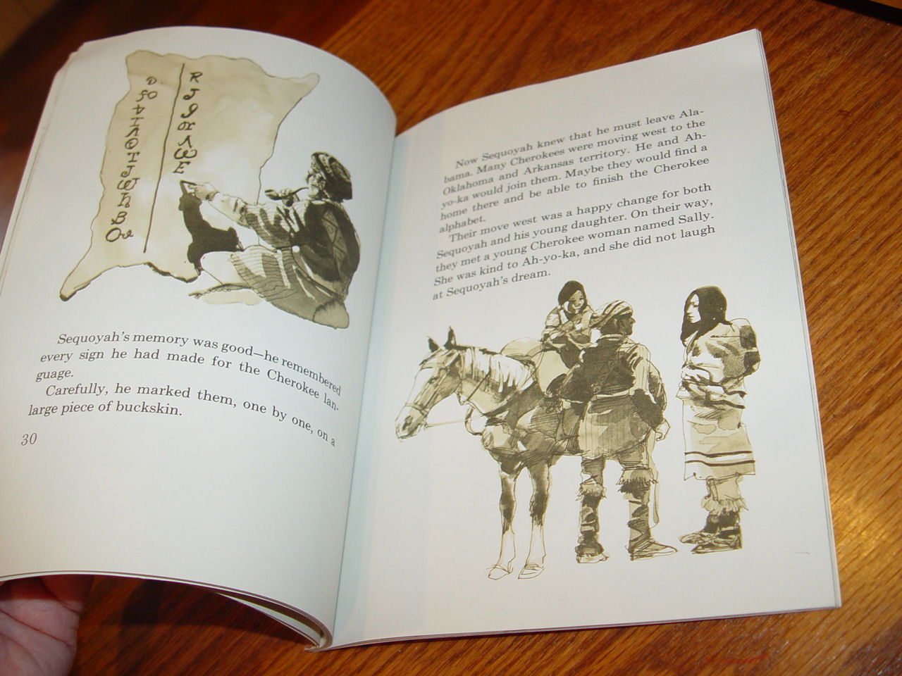 Sequoyah:                                         Cherokee Hero Library Binding –                                         1979 by Joanne Oppenheim Author                                         and Bert Dodson