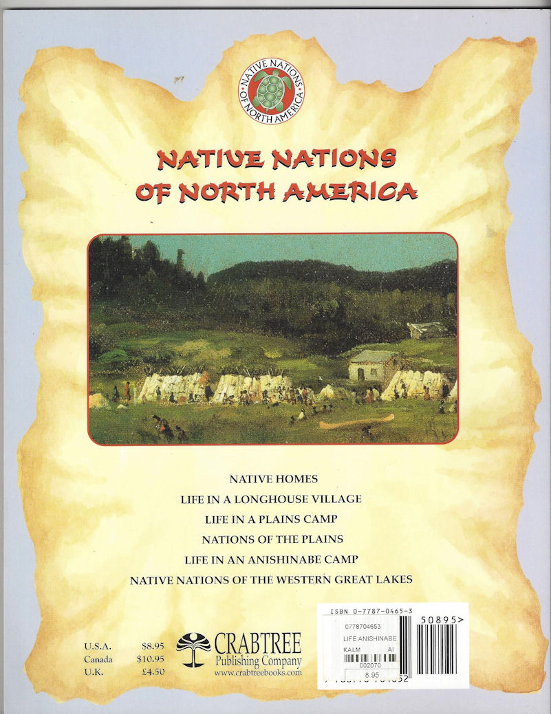 Life in an                                         Anishinabe Camp (Native Nations                                         of North America) Paperback –                                         2003 by Bobbie Kalman