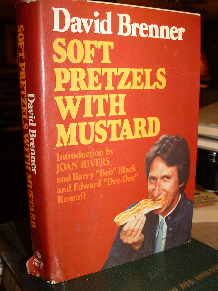 Signed Copy ~ Soft Pretzels                                         With Mustard Hardcover – 1983 by                                         David Brenner