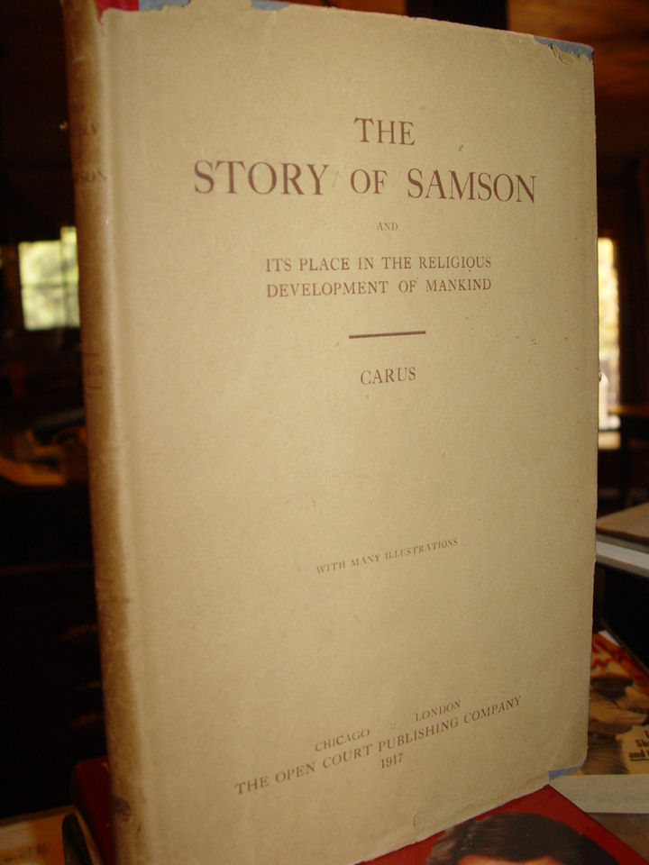 Story of Samson and Its                                         Place in the Religious                                         Development of Mankind Paperback                                         – 1907 by Paul Carus ~ Rare w/                                         Jacket