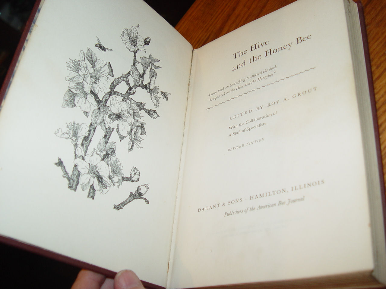 The Hive and                                         the Honey Bee Edited by Roy A.                                         Grout 1954 ~ Dadant & Sons                                         Ill