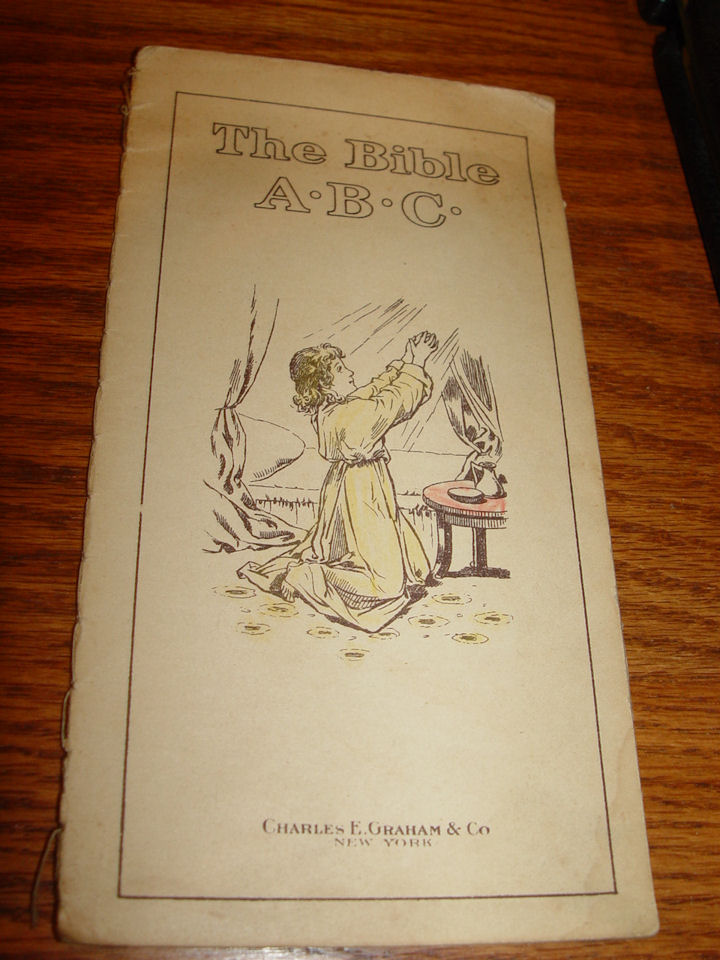 The Bible A.B.C - Charles                                         E. Graham & Co. NY ~                                         Victorian Children's Booklet
