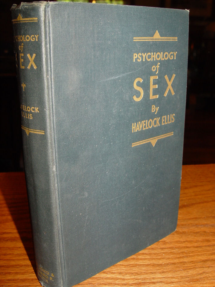 Psychology Of Sex by                                         Havelock Ellis ~ 1934. Ray Long                                         & Richard R. Smith NY