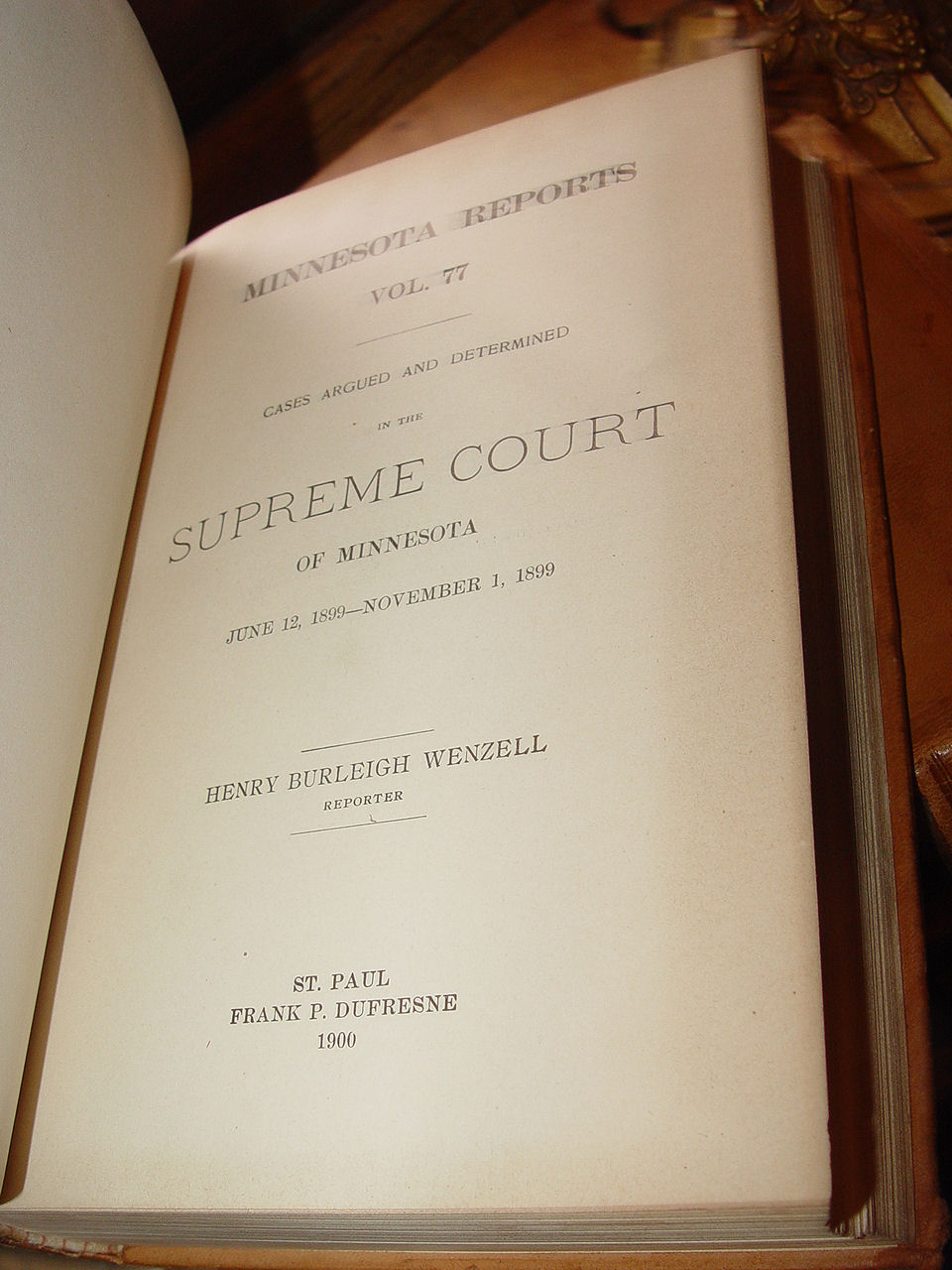 Minnesota                                         Reports (Volume 77) Orig.                                         Leather Hardcover 1900 – Cases                                         from June 1899 - Nov. 1899 by                                         Minnesota. Supreme Court