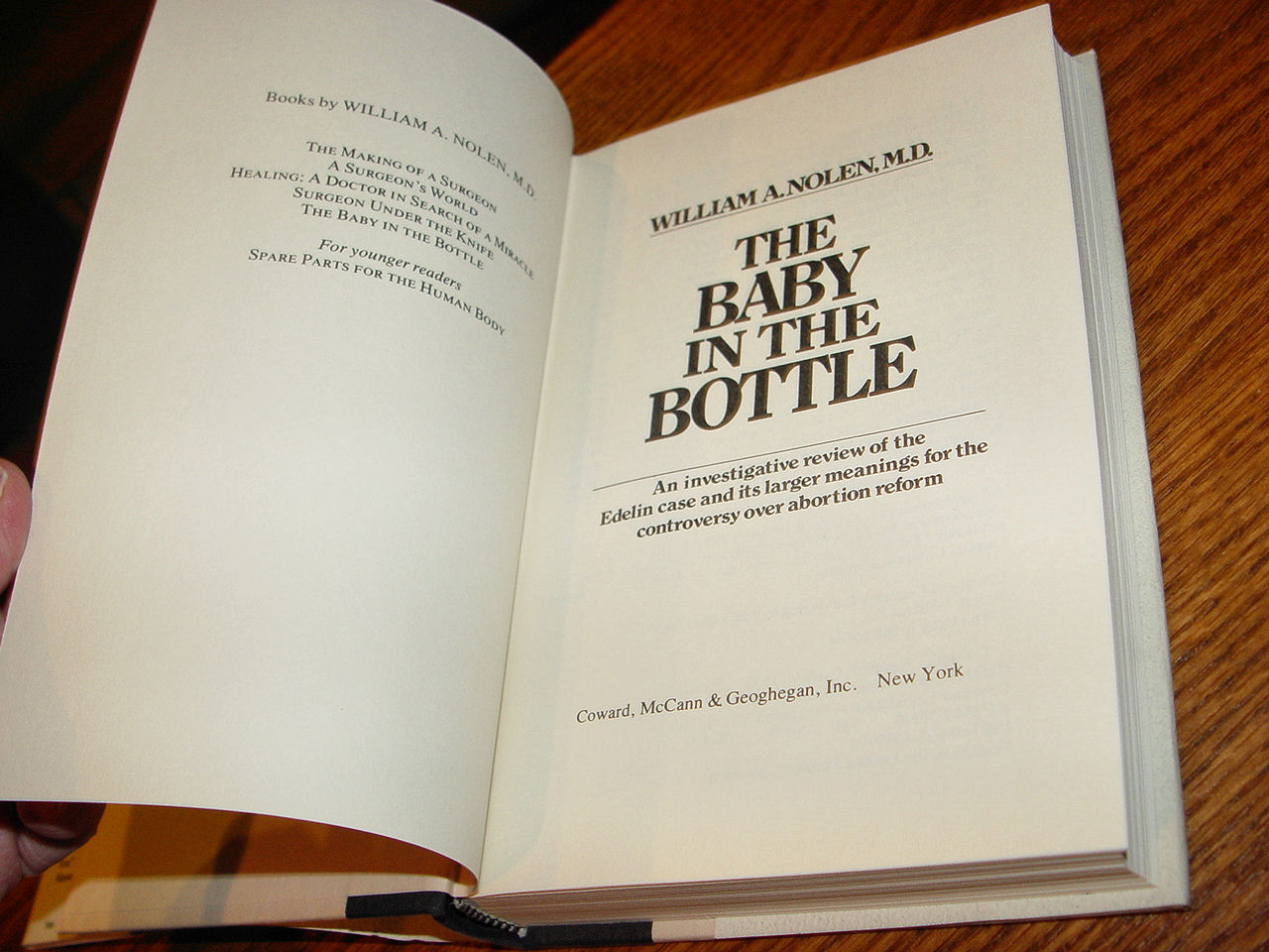 The Baby in the                                         Bottle 1st Edition Edition by                                         William A. Nolen Out of Print