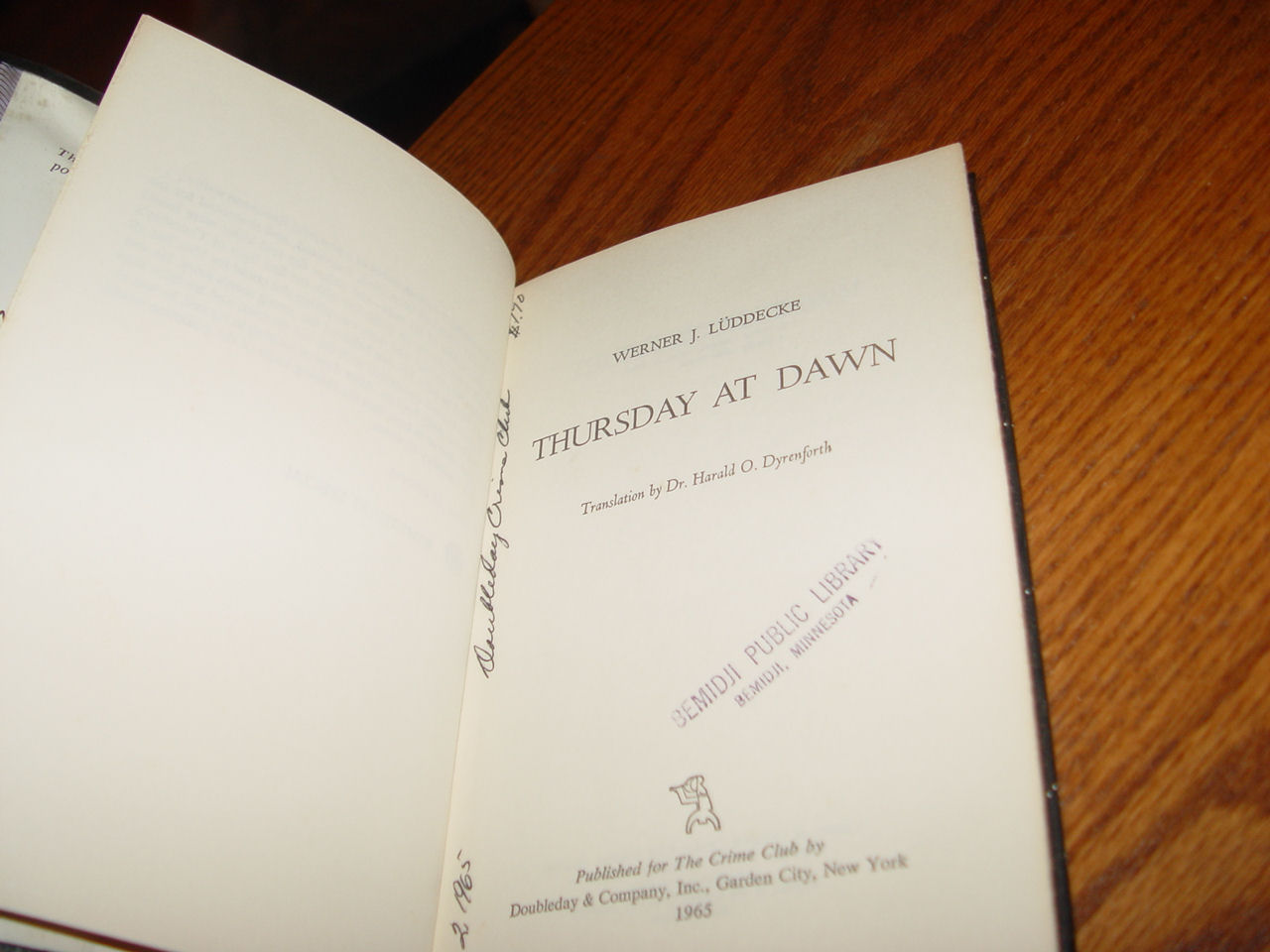 Thursday at                                         Dawn: Werner J. Luddecke:                                         Hardcover; Doubleday &                                         Company, Inc.; 1st Ed 1965