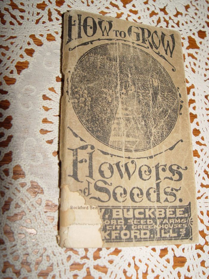 1918 How to Grow Flowers                                         and Seeds Catalog H. W. Buckbee                                         Rockford Il